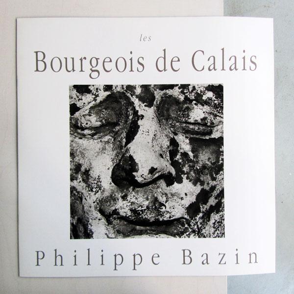 Texte de Philippe Bazin, Musée des Beaux-arts, Calais, France 1995.
